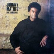Johnny Mathis - Right from the Heart