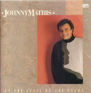 Johnny Mathis - In the Still of the Night