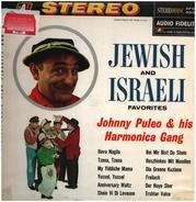 Johnny Puleo And His Harmonica Gang - Jewish And Israeli Favorites