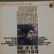Johnny Rivers - More Live At The Whisky-A-Go-Go
