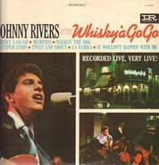 Johnny Rivers - Johnny Rivers At The Whisky À Go-Go