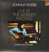 Johnny Rivers - Live At The Whisky A Go-Go