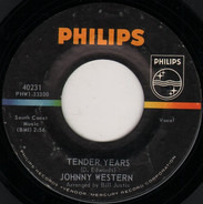Johnny Western - Tender Years / Light The Fuse