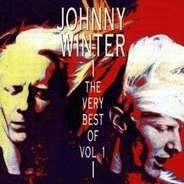 Johnny Winter - Very Best Of Vol.1