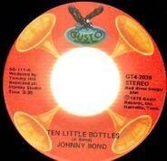 Johnny Bond - Ten Little Bottles / Hot Rod Lincoln