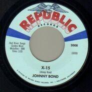 Johnny Bond - X-15 / The Way A Star Is Born