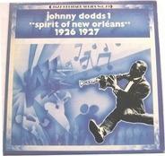 Johnny Dodds - Spirit Of New Orléans 1926 1927