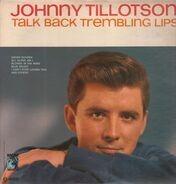 Johnny Tillotson - Talk Back Trembling Lips