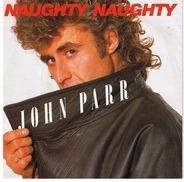 John Parr - Naughty Naughty