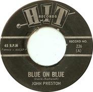 John Preston / Frank Clark - Blue On Blue / Those Lazy-Hazy-Crazy Days Of Summer