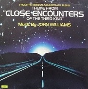 John Williams - Theme From 'Close Encounters Of The Third Kind'