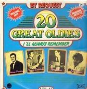 Johnyy Preston, Paul Evans, a.o. - 20 Great Oldies - I'll Always Remember Vol.17