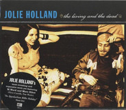 Jolie Holland - The Living and the Dead