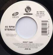 Jon B - Don't Say / Let U Shine