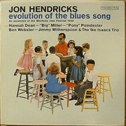 Jon Hendricks With The Ike Isaacs Trio And Ben Webster - Evolution of the Blues Song