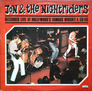 Jon & The Nightriders - Recorded Live At Hollywood's Famous Whisky A Go-Go