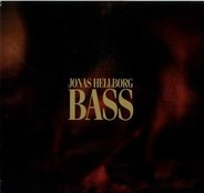 Jonas Hellborg - Bass