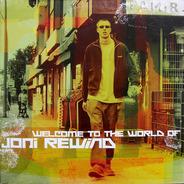 Joni Rewind - Welcome to the World of Joni Rewind