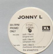 Jonny L - Ooh I Like It / The Ansaphone