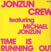 Jonzun crew - Time is running out