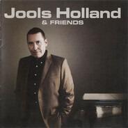 Jools Holland And His Rhythm & Blues Orchestra - Jools Holland & Friends