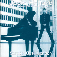 Jools Holland And His Rhythm & Blues Orchestra - Sunset Over London