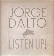 Jorge Dalto - Listen Up!