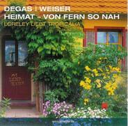 Jorge Degas   Andreas Weiser - Heimat - Von Fern So Nah