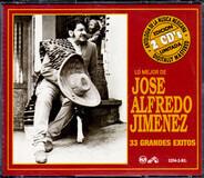 José Alfredo Jiménez - Lo Mejor De Jose Alfredo Jimenez - 33 Grandes Exitos