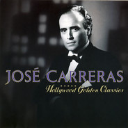 José Carreras - Hollywood Golden Classics