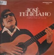 José Feliciano - A Bag Full of Soul