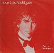 Jose Luis Rodriguez - Por Si Volvieras