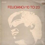 José Feliciano - 10 to 23