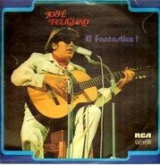 José Feliciano - El Fantastico!
