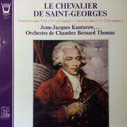 Le Chevalier de Saint-Georges - Concerto Opus VIII N°9 (Sol Majeur), Concerto Opus V N°2 (La Majeur)