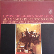 Haydn - The Salomon Symphonies, Album 5, No. 101 In D ('Clock') No. 102 In B Flat Major