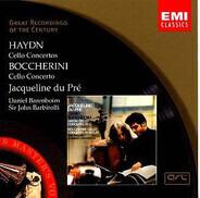 Joseph Haydn / Luigi Boccherini - Jacqueline du Pré , Daniel Barenboim , Sir John Barbirolli - Cello Concertos