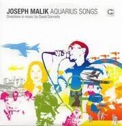 Joseph Malik - Aquarius Songs