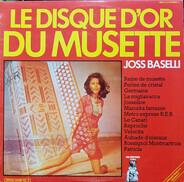 Joss Baselli - Le Disque D'Or Du Musette