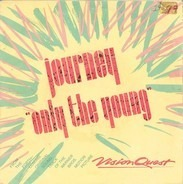 Journey / Sammy Hagar - Only The Young