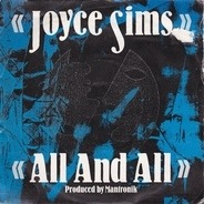 Joyce Sims - All And All
