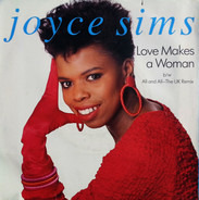 Joyce Sims - Love Makes A Woman