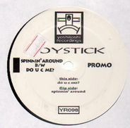 Joystick - Spinnin' Around / Do U C Me?