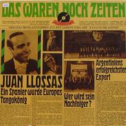 Juan Llossas und sein spanisches Orchester - Das Waren Noch Zeiten