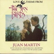 Juan Martin With The Royal Philharmonic Orchestra - Love Theme From The Thorn Birds