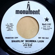 Judd - Snarlin' Momma Lion / Stronger Than A Man (Can Only Be A Woman)