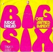 Judge Dread - Big Six / One Armed Bandit