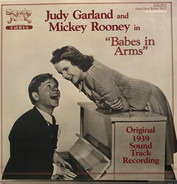 Judy Garland , Mickey Rooney - Babes in Arms (Original 1939 Sound Track Recording)