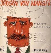 Jürgen Von Manger - Stegreifgeschichten