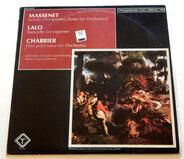 Jules Massenet / Édouard Lalo / Emmanuel Chabrier - Scènes Hongroises (Suite For Orchestra / Rapsodie Norvégienne / Fête Polonaise For Orchestra